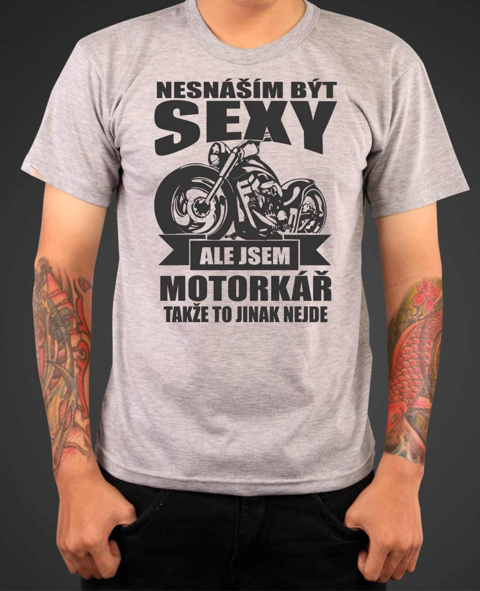 Motorkářské tričko - Nesnáším být sexy  2e15cc6aa6