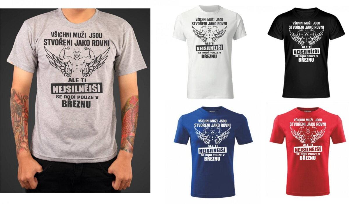 e017bde51d6 Narozeninové Pánské triko - Ti nejsilnější se rodí v (tvůj měsíc ...