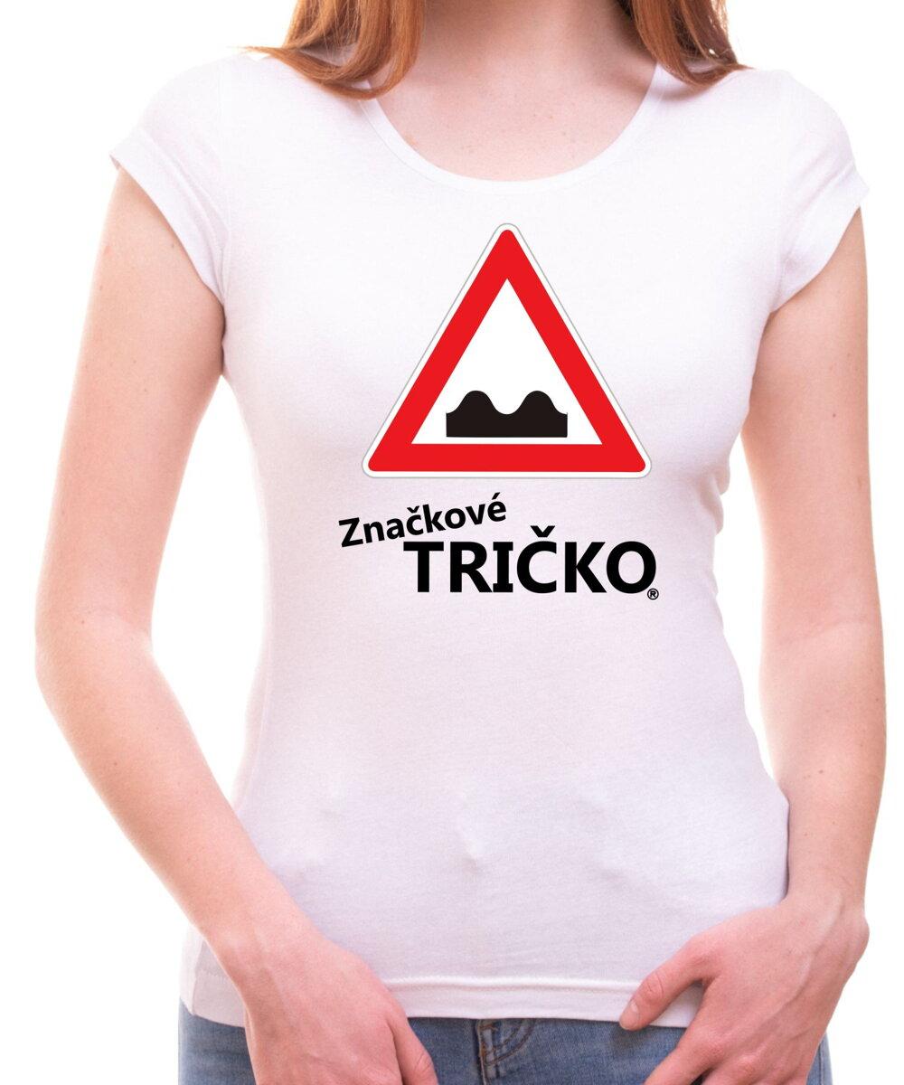75d0a0246 Dámské značkové tričko s potiskem - Nerovnost vozovky | Fajntričko.cz