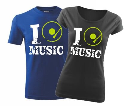 Tričko s potiskem I music - i love music ǀ Fajntričko.cz 6594d10576