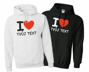 Mikina-I love Tvuj text